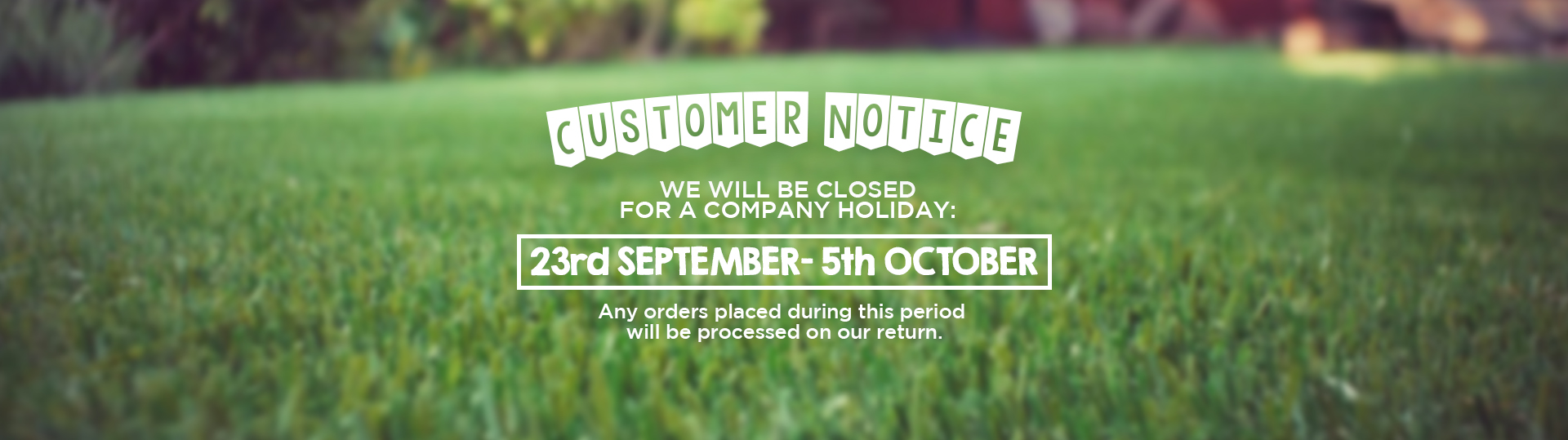 23rd Fylde-Grass-Company-Holiday-Notice